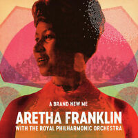 ARETHA FRANKLIN A Brand New Me CD NEW With The Royal Philharmonic Orchestra