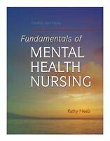 Fundamentals of Mental Health Nursing by Kathryn C. Neeb (2005, Paperback, Revi…