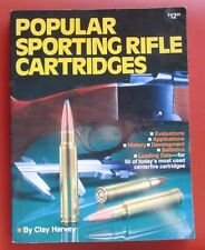 Popular sporting rifle cartridges by Clay Harvey
