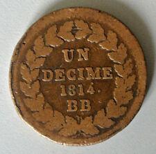 NAPOLEON RARE UN DECIME 1814 sans point apr décime cote tb 150 euro
