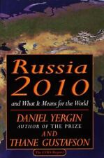 Russia 2010: and What It Means for the World, Yergin, Daniel, Good Condition, Bo