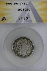 1903  .25  ANACS  VF 30   Barber Quarter, Liberty Head Quarter, Barber 25c,