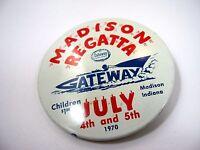Vintage Collectible Pin Button: Madison Indiana Regatta Gateway 1970