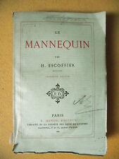 H. ESCOFFIER LE MANNEQUIN DENTU 1876