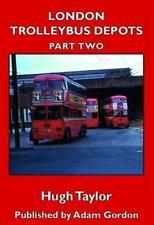 LONDON TROLLEYBUS DEPOTS Part 2 ISBN: 9781910654163