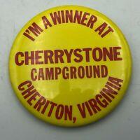 "Vintage Cherrystone Campground Cheriton Virginia 2-1/2"" Button Pinback Pin    R2"