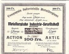 Metallurgische Industrie-Gesellschaft Glarus-Action 100 Frs.-v.1913