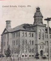 Postcard, 1907 Central Schools Calgary Alberta Canada Vintage P31