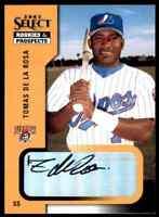 2002 Select Tomas De La Rosa Autograph Auto Montreal Expos #92