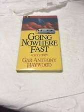 Going Nowhere Fast by Gar Anthony Haywood (2000, Cassette, Abridged)