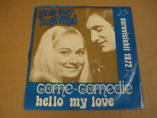 45T SINGLE / NICOLE JOSY & HUGO SIGAL - COME COMEDIE ( EUROVISION 1972 )