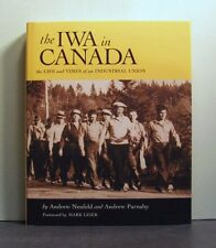 Industrial, Wood and Allied Workers Union of Canada IWA