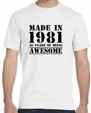 Made in 1981, 40 Years of Being Awesome Birthday T-Shirt