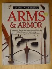 EYEWITNESS BOOKS ARMS & ARMOUR DK DORLING KINDERSLEY HARDBACK WEAPONS REFERENCE