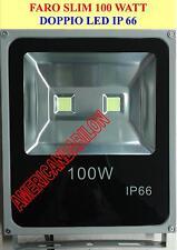 FARO LED SLIM SMD 100 WATT DOPPIO LED=1000 WATT BASSISSIMO CONSUMO SOLO 100 WATT