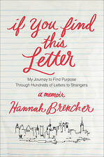 Very Good, If You Find This Letter: My Journey to Find Purpose Through Hundreds