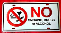 Blechschild 15 x 30 NO smoking drugs or Alcohol NICHT Rauchen Drogen Alkohol