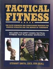 Tactical Fitness: The Elite Strength and Conditioning Program for Warrior Athlet