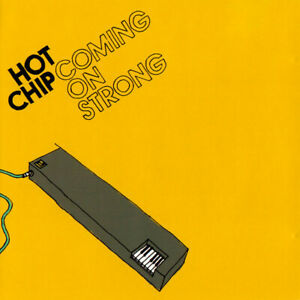 HOT CHIP Coming On Strong (2004) 11-track CD album NEW/UNPLAYED