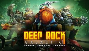 DEEP ROCK Galactic  GLOBAL [ Read description]