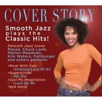 Various Artists : Cover Story: Smooth Jazz Plays the Classic Hits! CD (2013)