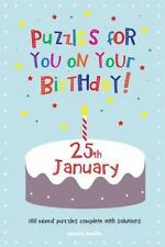 Puzzles for You on Your Birthday - 25th January by Clarity Media (2014,...