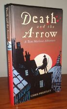 Death & the Arrow: A Tom Marlowe Adventure by Chris Priestley SIGNED 1st Edition