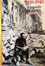 1939-1945 IL MONDO IN GUERRA, UNIVERSALE ELECTA/GALLIMARD