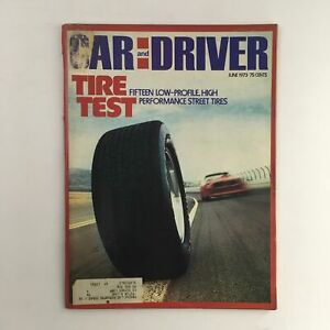 Car and Driver Magazine June 1973 Tire Test of Performance Street Tires