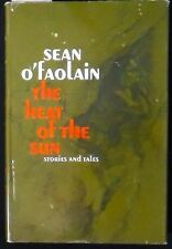 The Heat of the Sun: Stories and Tales Sean O'Faolain HB/DJ 1st Edtion Fine/VG