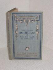 Brouillonne et mie de pain sa servante.Pierre PERRAULT.Bibli. Suzette 1920.M006