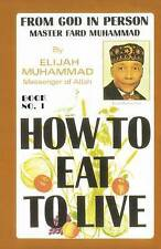 NEW How To Eat To Live, Book 1 by Elijah Muhammad