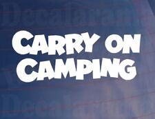 CARRY ON CAMPING Funny/Novelty Camper/Car/Van/Window/Caravan Vinyl Sticker