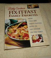 Betty Crocker's Fix-It-Fast Family Favorites  Hardback   EUC