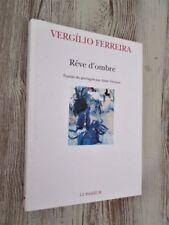 Traum' Shadow Of Vergilio Ferreira.- Portugiesische Literatur