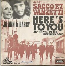 JO ANN & BARRY Here's to you FRENCH SINGLE VOGUE 1971 SACCO ET VANZETTI