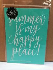 New Chalk Couture reusable Transfer SUMMER IS MY HAPPY PLACE 5 X 7