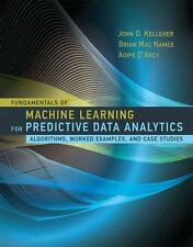 Fundamentals Of Machine Learning For Predictive - Algorithms, Worked Examples...