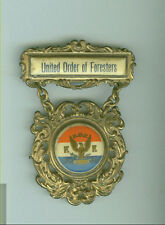 UNITED ORDER OF FORESTERS VINTAGE BADGE now on sale