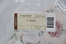 "Longaberger - 9"" Bowl Liner - Heirloom Floral #20077156 New"