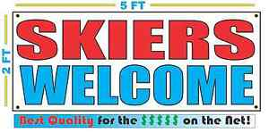 SKIERS WELCOME Banner Sign NEW 2X5 snow water sand
