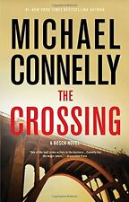 The Crossing (A Harry Bosch Novel) by Michael Connelly