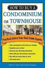 How to Buy a Condominium or Townhouse: Practical Advice from a Real Estate Expe