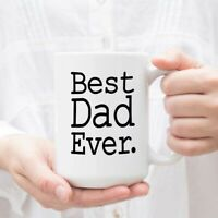 Best Dad Ever Coffee Mug Best Dad Gifts Gifts for Dad Father Fathers Day Dad Mug