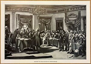 RARE 1901 Steel Engraving ~ Signing The Declaration Of Independence Aug 2, 1776