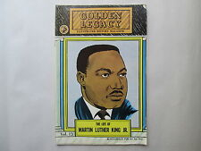 GOLDEN LEGACY ILLUSTRATED HISTORY MAGAZINE The Life of Martin Luther King Jr.
