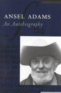 Ansel Adams: an Autobiography by Ansel Adams; Mary Street Alinder