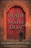 The Death Of A Mafia Don: Michele Ferrara: Book 3 by Michele Giuttari | Paperbac