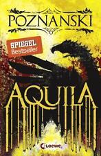 Aquila von Ursula Poznanski (2017, Taschenbuch)