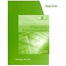Fundamentals of Financial Management: Study Guide by Brigham & Houston
